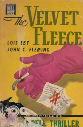 The Velvet Fleece. John C. Fleming Lois Eby
