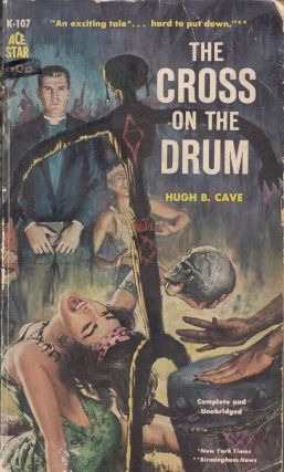 The Cross on the Drum. Hugh B. Cave