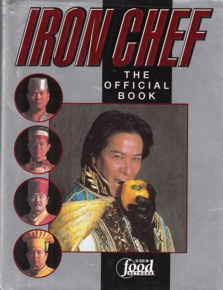 Iron Chef: The Official Book. Kaoru Hoketsu Fuji Television, tr