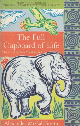 The Full Cupboard of Life. Alexander McCall Smith