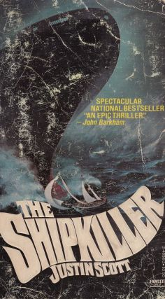 The Shipkiller. Justin Scott