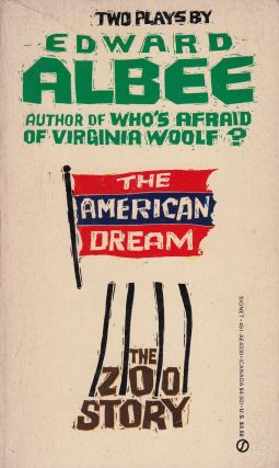 Two Plays be Edward Albee: The American Dream and The Zoo Story. Edward Albee