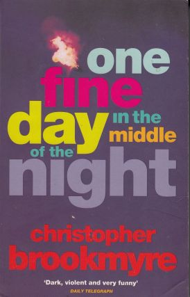 One Fine Day in the Middle of the Night. Christopher Brookmyre
