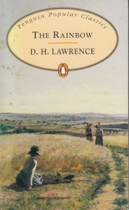 The Rainbow. D H. Lawrence