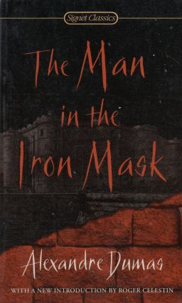 The Man in the Iron Mask. Alexandre Dumas.