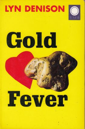 Gold Fever. Lyn Denison