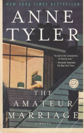 The Amateur Marriage. Anne Tyler