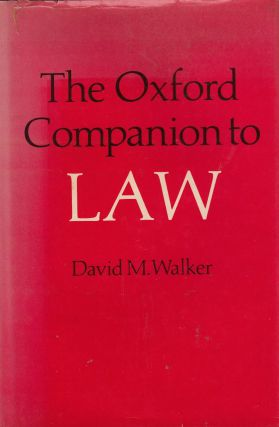 The Oxford Companion to Law. David M. Walker