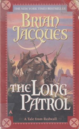 The Long Patrol. Brian Jacques