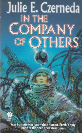 In the Company of Others. Julie E. Czerneda