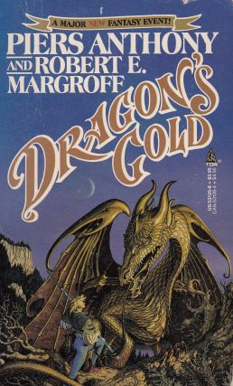 Dragon's Gold. Robert E. Margroff Piers Anthony