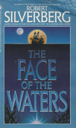 The Face of the Waters. Robert Silverberg.