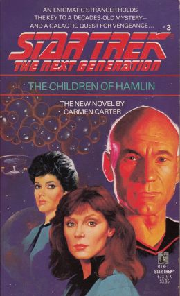 Star Trek The Next Generation: The Children of Hamlin. Carmen Carter.
