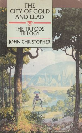 The City of Gold and Lead: The Tripods Trilogy. John Christopher
