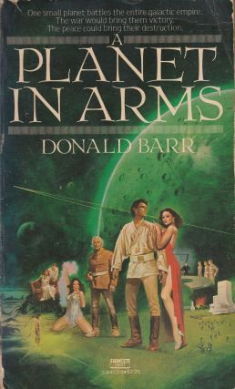 A Planet In Arms. Donald Barr