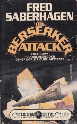 The Beserker Attack. Fred Saberhagen