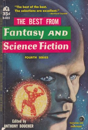 The Best From Fantasy and Science Fiction (Fourth Series). Anthony Boucher