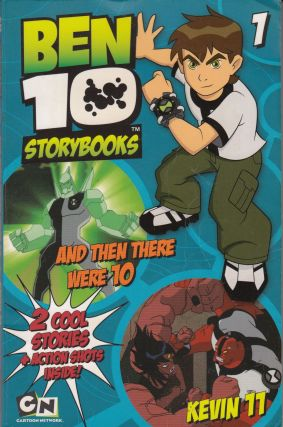 Ben 10 Storybooks: And then There Were 10 + Kevin 11. Cartoon Network