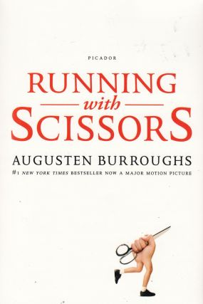 Running With Scissors. Augusten Burroughs