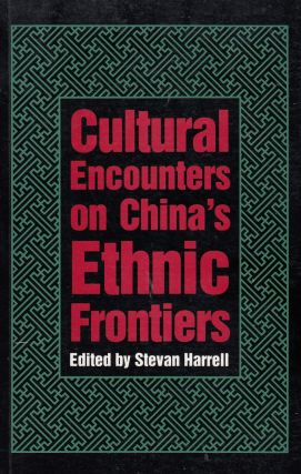 Cultural Encounters on China's Frontiers
