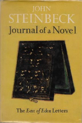 Journal of a Novel: The East of Eden Letters. John Steinbeck.