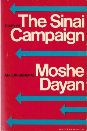 Diary of the Sinai Campaign. Major-General Moshe Dayan