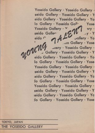 The Yoseido Gallery, Young Talent, Catalog No. 6 (June 1969). Shin'ichi Segui The Yoseido...