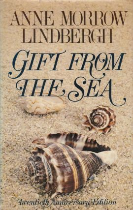 Gift From the Sea. Anne Morrow Lindbergh