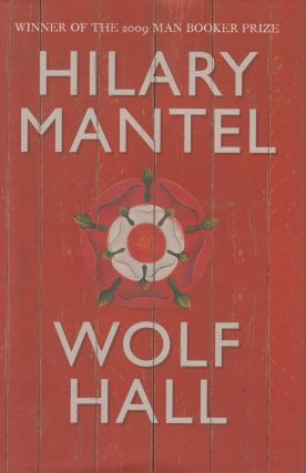 Wolf Hall. Hilary Mantel
