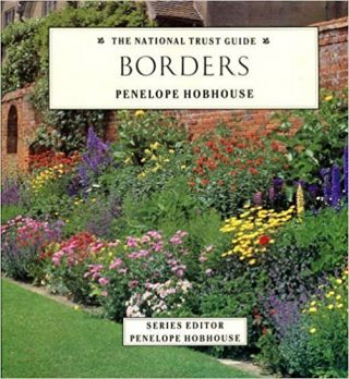 Borders (The National Trust Gardening Guides). Penelope Hobhouse.