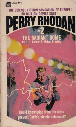 Perry Rhodan: #2 The Radiant Dome. Walter Ernsting K H. Scheer