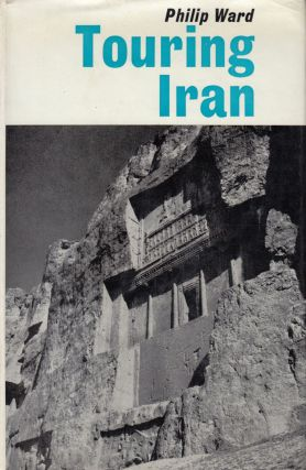 Touring Iran. Philip Ward