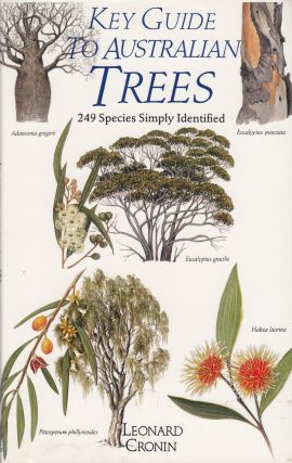 Key Guide to Australian Trees. Leonard Cronin.