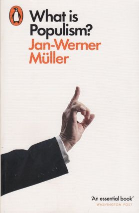 What is Populism? Jan-Werner Muller