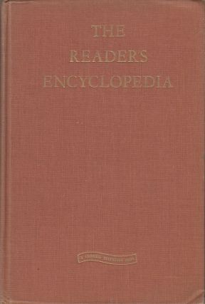 The Reader's Encyclopedia: An Encyclopedia of World Literature and the Arts. William Rose Benet