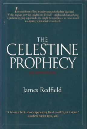 The Celestine Prophecy: An Adventure. James Redfield.