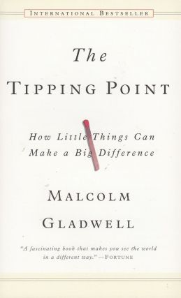 The Tipping Point. Malcolm Gladwell.