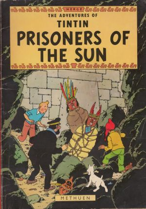 The Adventures of Tintin: Prisoners of the Sun. Herge