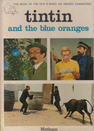 Tintin and the Blue Oranges. Andre Barret.