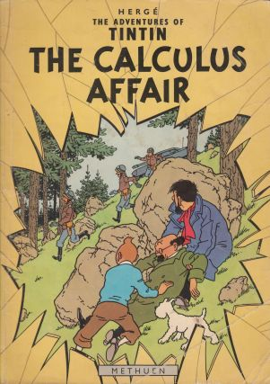 The Adventures of Tintin: The Calculus Affair. Herge