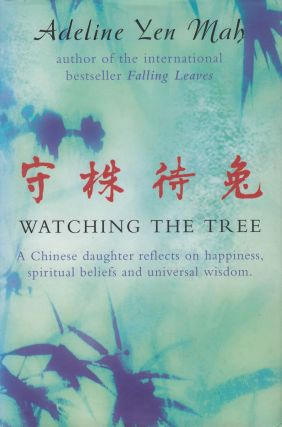 Watching the Tree to Catch a Hare: A Chinese daughter reflects on happiness, spiritual beliefs...