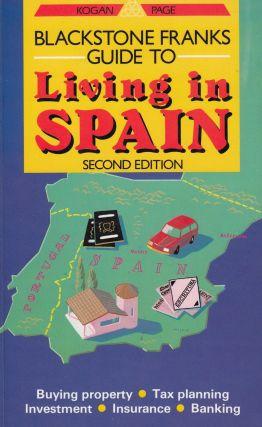 Blackstone Franks Guide to Living in Spain
