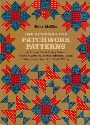 One Hundred & One Patchwork Patterns. Ruby Short McKim
