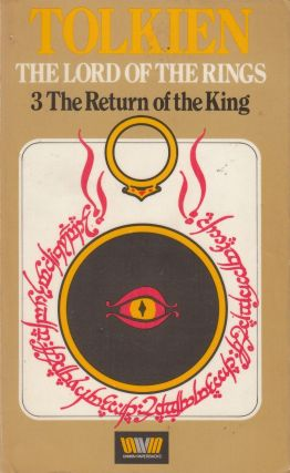 The Return of the King - Being the Third Part of the Lord of the Rings. J R. R. Tolkien