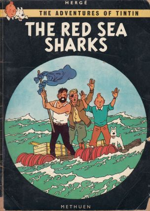 The Adventures of Tintin: The Red Sea Sharks. Herge