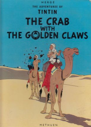 The Adventures of Tintin: The Crab with the Golden Claws. Herge.