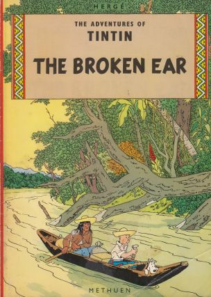 The Adventures of Tintin: The Broken Ear. Herge
