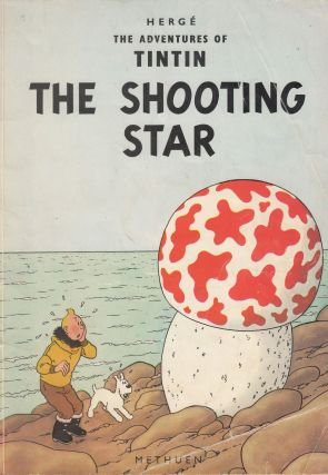 The Adventures of Tintin: The Shooting Star. Herge.