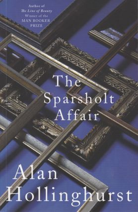 The Sparsholt Affair. Alan Hollinghurst
