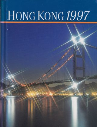 Hong Kong 1997: A Review of 1996. Bob Howlett.